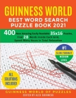 Guinness World Best Word Search Puzzle Book 2021 #1 Slim Format Medium Level: 400 New Amazing Easily Readable 35x16 Puzzles, Find 28 Words Inside Each Cover Image