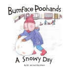 Bumface Poohands - A Snowy Day Cover Image
