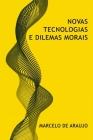 Novas Tecnologias e Dilemas Morais Cover Image