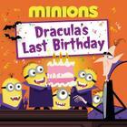 Minions: Dracula's Last Birthday Cover Image
