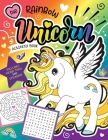 The Rainbow Unicorn Activity Book: Magical Games for Kids with Stickers! Cover Image