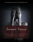 Intimate Treason: Healing the Trauma for Partners Confronting Sex Addiction Cover Image