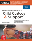 Nolo's Essential Guide to Child Custody and Support Cover Image
