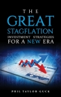 The Great Stagflation: Investment strategies for a new era Cover Image