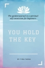 You Hold The Key: The Interactive Journal Cover Image