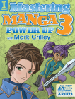 Mastering Manga 3: Power Up with Mark Crilley Cover Image