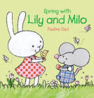 Spring with Lily and Milo Cover Image