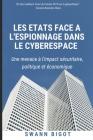 Les Etats face à l'espionnage dans le cyberespace Cover Image