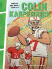 Colin Kaepernick: Athletes Who Made a Difference Cover Image