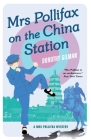 Mrs Pollifax on the China Station Cover Image