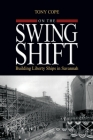 On the Swing Shift: Building Liberty Ships in Savannah Cover Image
