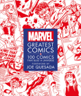 Marvel Greatest Comics: 100 Comics that Built a Universe Cover Image