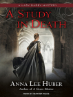 A Study in Death (Lady Darby Mysteries #4) Cover Image