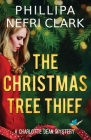 The Christmas Tree Thief: A Charlotte Dean Mystery Cover Image