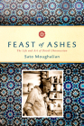 Feast of Ashes: The Life and Art of David Ohannessian Cover Image