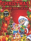 Christmas Coloring Book For Kids Ages 4-8: The Ultimate Christmas Theme Gift Book For Boys and Girls Filled With Learning, ... Difference, Mazes, Word Cover Image