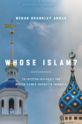 Whose Islam?: The Western University and Modern Islamic Thought in Indonesia (Encountering Traditions) Cover Image