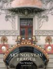 Art Nouveau Prague Cover Image
