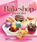 Taste of Home Bake Shop Favorites: 383 Reader Recipes You'll Love! Cover Image