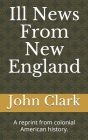 Ill News From New England Cover Image