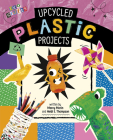 Upcycled Plastic Projects Cover Image