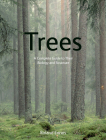 Trees: A Complete Guide to Their Biology and Structure Cover Image
