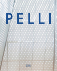 Pelli: Life in Architecture Cover Image