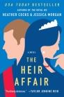 The Heir Affair (The Royal We #2) Cover Image