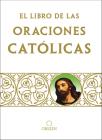 Libro de oraciones católicas / The book of Catholic Prayers Cover Image