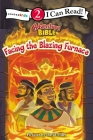 Facing the Blazing Furnace: Level 2 (I Can Read! / Adventure Bible) Cover Image