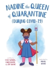 Nadine the Queen of Quarantine (During Covid-19) Cover Image