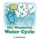 The Wonderful Water Cycle Cover Image