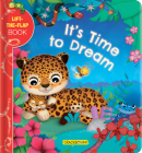 It's Time to Dream: A Lift-The-Flap Book Cover Image