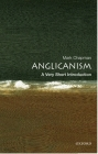 Anglicanism: A Very Short Introduction (Very Short Introductions) Cover Image