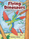 Flying Dinosaurs Coloring Book: Feathered Reptiles and Ancient Birds Cover Image