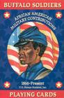 Buffalo Soldiers Card Game: African American Military Contributions 1866-Present Cover Image