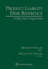 Product Liability Desk Reference: A Fifty-State Compendium, 2021 Edition Cover Image