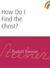 How Do I Find the Christ?: (cw 182) Cover Image