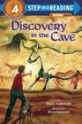 Discovery in the Cave (Step into Reading) Cover Image