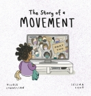 The Story of a Movement: Part Two Cover Image