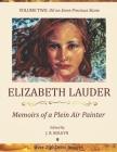Elizabeth Lauder: Memoirs of a Plein Air Painter: Volume Two: Oil on Semi-Precious Stone Cover Image