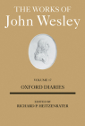 The Works of John Wesley, Volume 17: Oxford Diaries Cover Image