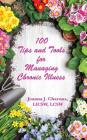 100 Tips and Tools for Managing Chronic Illness Cover Image