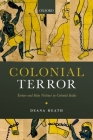 Colonial Terror: Torture and State Violence in Colonial India Cover Image