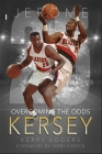 Jerome Kersey: Overcoming the Odds Cover Image