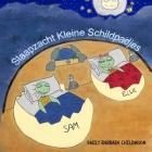 Slaapzacht Kleine Schildpadjes: Tijdens een nacht zoals alle andere, ontmoeten Elly en Sam de maan Cover Image