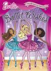 Ballet Wishes (Barbie) Cover Image