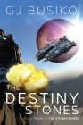 The Destiny Stones: Book Three of the Stones Series Cover Image