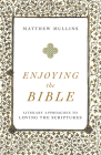 Enjoying the Bible Cover Image