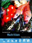 Nutrition: From Birth to Old Age (Your Body for Life) Cover Image